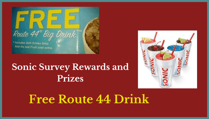 Sonic Survey Rewards and Prizes - Free Route 44 Drink