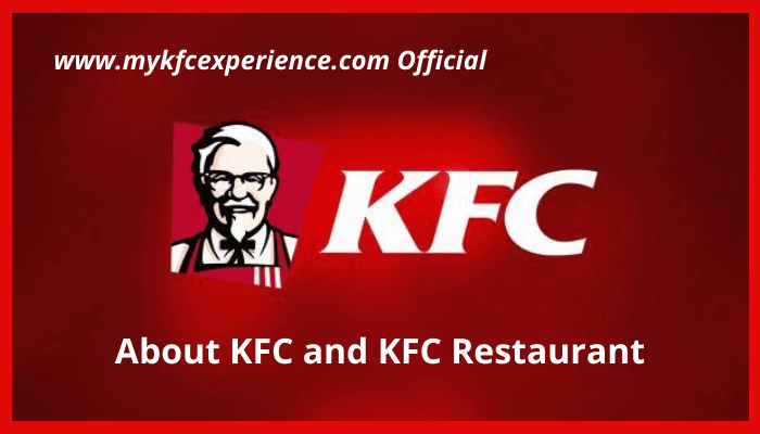 About KFC and KFC Restaurant