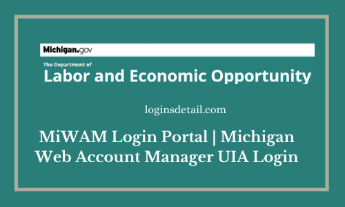 MiWAM Login Portal | Michigan Web Account Manager UIA Login