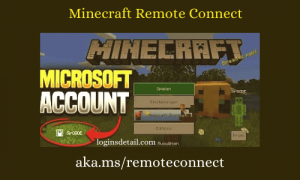Minecraft Remote Connect : aka.ms/remoteconnect