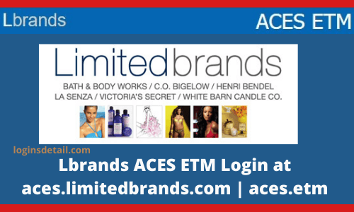 Lbrands ACES ETM Login at aces.limitedbrands.com | aces.etm