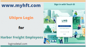 www.myhft.com – Ultipro Login for Harbor Freight Employees