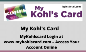 My Kohl's Card Login at www.mykohlscard.com – Access Your Account Online