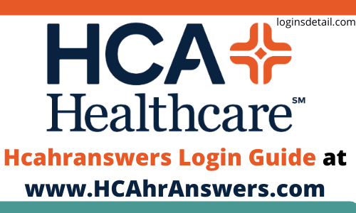 Hcahranswers Login Guide at www.HCAhrAnswers.com
